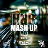 R&B Mash Up Part.09 // R&B, Hip Hop & U.K. // Instagram: djblighty
