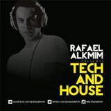Tech And House - Rafael Alkmim 2016