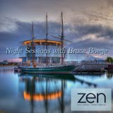 Night Sessions with Bruce Buege on Zen FM for January 14, 2108