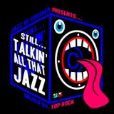 Still Talkin All That Jazz - jazz re:freshed mix by Dj TopRock