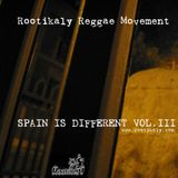 Rootikaly Movement - Spain Is Different Vol. 3 ( 2006 )