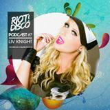 Riot Disco Podcast #7: Liv Knight
