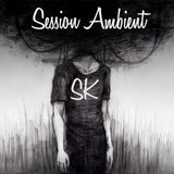 Session Ambient SK Vol 37