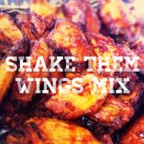 Shake Them Wings Mix