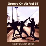 Groove On Air Vol 67
