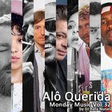 Monday Music vol.32 - Alo Querida