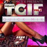 DJ CHEMICS TGIF QUICK MIX VOL.7