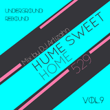 Hume Sweet Home |May 29 | Vol. 9