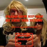 SEXTAPE SESSIONS V9 - FRE$H NEW HIPHOP BY ERIC THE TUTOR
