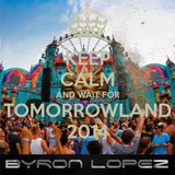 SET MIX BYRON LOPEZ HOUSE-ELECTRO-PROGRESSIVE 2014 (TOMORROWLAND)