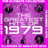 THE GREATEST HITS OF 1979 - THE ULTIMATE COLLECTION