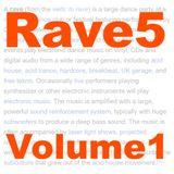 Rave5 - Volume 1