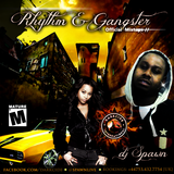 RHYTHM N GANGSTER MIXTAPE Volt1000-DJ SPAWN 2012