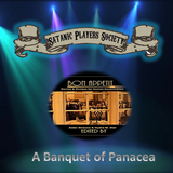 A Banquet of Panacea (The Travelling Sideshow of the Macabre)