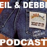 Neil & Debbie (aka NDebz) Podcast #91 ' Is it a Bird?! ' -  (Just the chat)