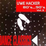 uwe hacker - 80s_90s dance classics vol.3
