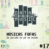 #17 Músicas Fofas: Da Paixão Ao Pé Na Bunda