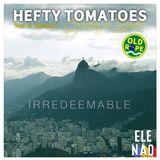Hefty Tomatoes Year 3: Volume 4 (16/10/18)