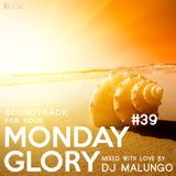 Monday Glory #39