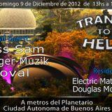 Choval, Douglas Moreira @ Trance to Help (9.12.2012) [Planetario,bosques de palermo buenos aires[