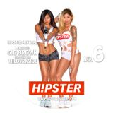 H!PSTER MIXTAPE No.6  - MIXED BY GIO BROWN HOSTED BY DVRKSIDE MC