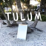 The Sound Of Tulum