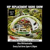 Sat 13/07/13 - Hip-Replacement Radio Show - Loose House