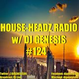 HOUSE-HEADZ RADIO #124