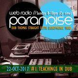 Paranoise Radio sessions #1 Teachings in Dub