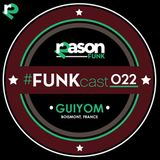 #FUNKcast - 022 (GUIYOM)