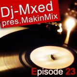 MakinMix23