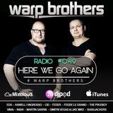 Warp Brothers - Here We Go Again Radio #049