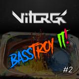 Basstroy It! #2