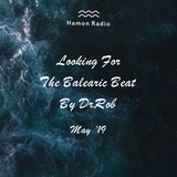 #125 Dr Rob / Looking For The Balearic Beat / May 2019