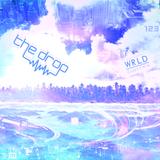 The drop 123 | Ft WRLD