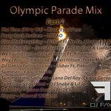 DJ Fayyaz K - Olympic Parade Mix Part 2
