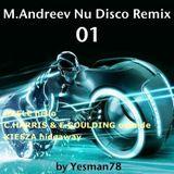 M.ANDREEV NU DISCO REMIX 01 (Adele, Calvin Harris, Ellie Goulding, Kiesza)