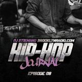 Hip Hop Journal Episode 8 w/ DJ Stikmand