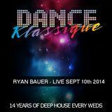 RYAN BAUER - LIVE @ Dance Klassique 9-10-2014