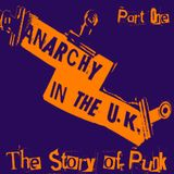Anarchy in the UK - The Story of Punk - Part One