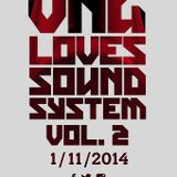 Live Audio - One Blood Sound 100% dubplates - Vng Loves Sound System
