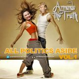 """All Politics aside"""