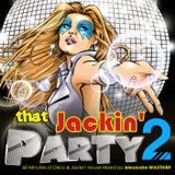 That Jackin' Party 2