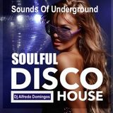 SOUNDS OF UNDERGROUND-SOULFUL-DISCO HOUSE-MIX #107-2017