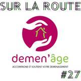 SUR LA ROUTE #27 : Demen' âge