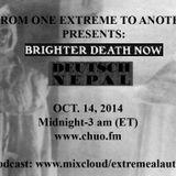 #160-Extreme-2014-10-14-Brighter death now-Deutsch nepal-Raison d'être special