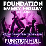 Foundation Presents: The Sessions Vol 1 Mixed by DJ Tiny