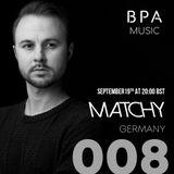 BPA 008 | Matchy