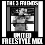 THE 3 FRIENDS UNITED FREESTYLE MIX 2015