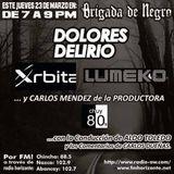 Brigada junto a Orbita y Dolores Delirio